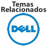 TEMAS RELACIONADOS DELL