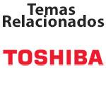 TEMAS RELACIONADOS TOSHIBA